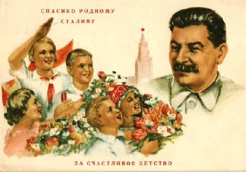 Thank you dear Stalin for our happy childhood