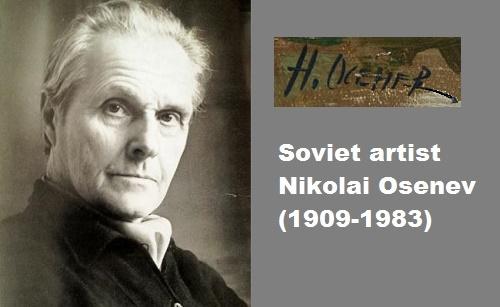 Soviet artist Nikolai Osenev (1909-1983)