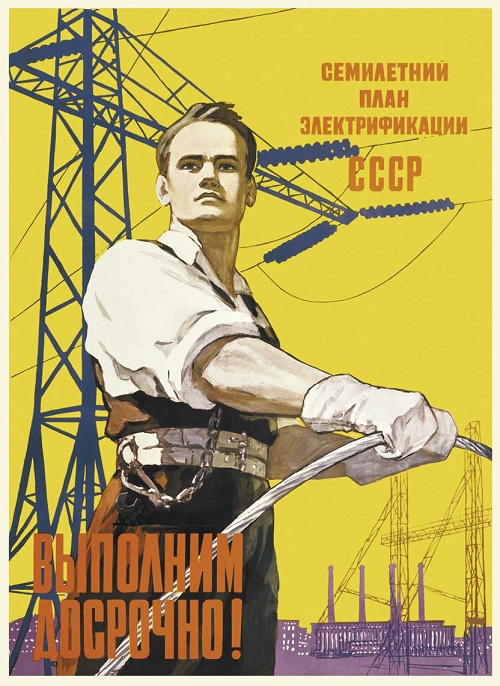 M. Pisarevsky. We will finish the seven-year plan of USSR's electrification ahead of time. USSR, 1959