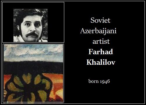 Soviet Azerbaijani artist Farhad Khalilov