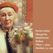 Soviet artist Margarita Dmitrievna Ruban (May 1, 1934 - October 21, 2011)