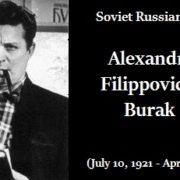 Soviet Russian artist Alexandr Burak (July 10, 1921 - April 29, 1997)