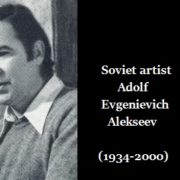 Soviet artist Adolf Evgenievich Alekseev (1934-2000)
