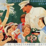 For happy childhood thank you comrade Stalin. 1934