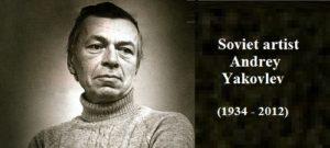 Soviet artist Andrey Yakovlev