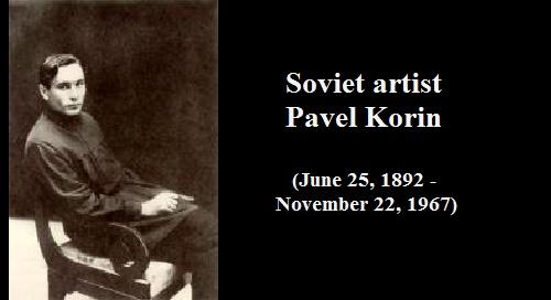 Soviet artist Pavel Korin (June 25, 1892 - November 22, 1967)