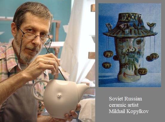 Soviet Russian ceramic artist Mikhail Kopylkov