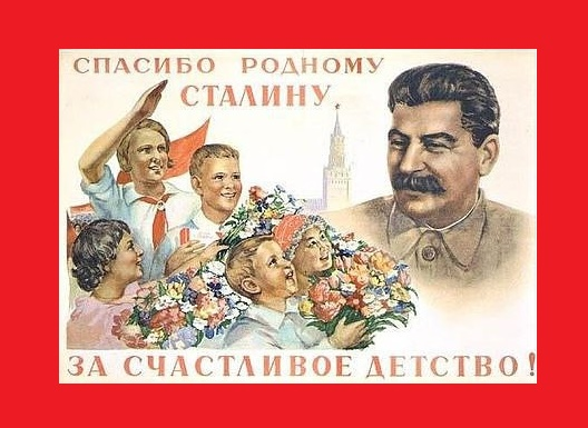 Classic image - Thank you, comrade Stalin for our happy childhood