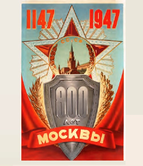 800 years of Moscow. Poster. Artist V. Viktorov. 1947